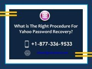 What is the right procedure For Yahoo Mail Password Recovery?