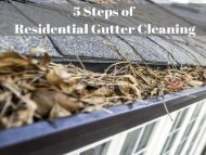 Steps of Residential Gutter Cleaning Raleigh NC by Peak Pressure Washing
