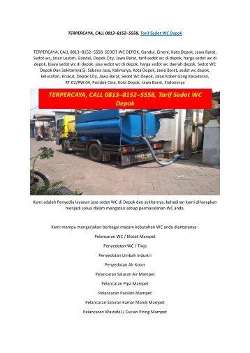 TERPERCAYA, CALL 0813–8152–5558, Tarif Sedot WC Depok