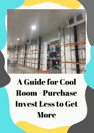 A Guide for Cool Room - Purchase Invest Less to Get More