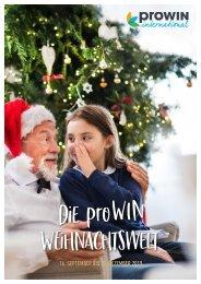 Die proWIN Weihnachtswelt vom 16.09. bis 31.12.2019
