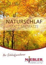 Niebler Schlafmagazin - Naturschlaf statt Matratze