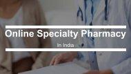 Online Specialty V/S Regular Pharmacy