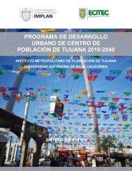 Síntesis del Programa de Desarrollo Urbano de Centro de Población de TIjuana 2019-2040