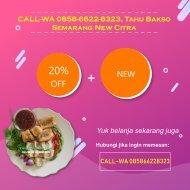 CALL-WA 0858-6622-8323, Tahu Bakso Semarang New Citra