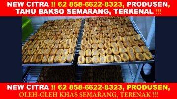 CALL-WA 0858-6622-8323, Tahu Bakso Semarang 24 Jam