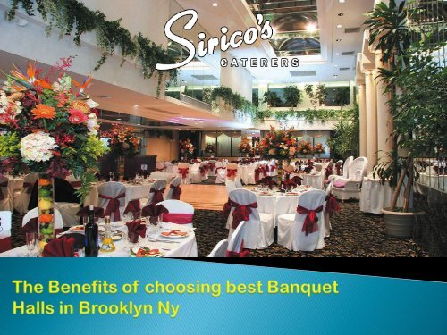 The Benefits of choosing best Banquet Halls in Brooklyn Ny