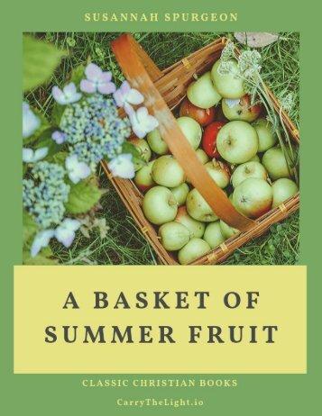 A Basket of Summer Fruit Susannah Spurgeon