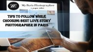 Tips To Follow While Choosing Best Love Story Photographer In Paris