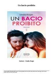 Scarica Un bacio proibito Libri Gratis (PDF, ePub, Mobi) Di Linda Kage