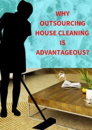 Why Outsourcing House Cleaning is Advantageous?