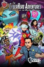 SWTG CyberSec Summit & The Cyber Hero Adventures Edition #1