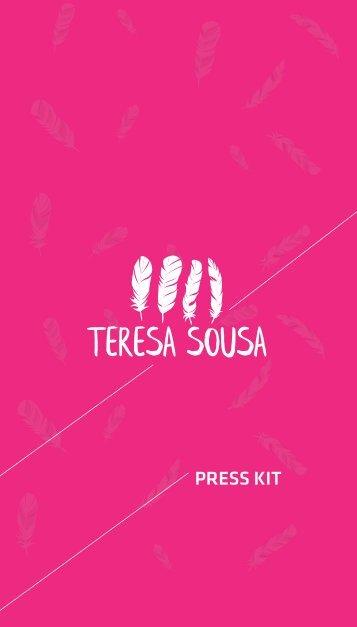 Press Kit - Teresa Sousa