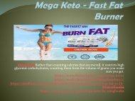 Mega Keto - Don't Wait To Lose Weight