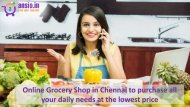 Online Grocery Shop in Chennai to purchase all your daily needs at the lowest price 1