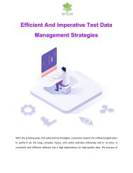 Efficient And Imperative Test Data Management Strategies