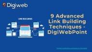 9 Advanced Link Building Techniques - DigiWebPoint