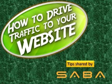 How to Smoothly Drive Traffic to Your Website