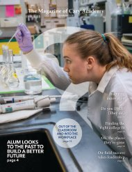 The Magazine of Cary Academy   Summer 2019