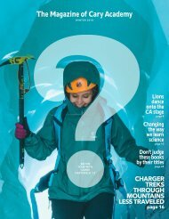 The Magazine of Cary Academy | Winter 2018
