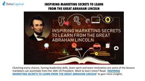 INSPIRING MARKETING SECRETS TO LEARN FROM THE GREAT ABRAHAM LINCOLN