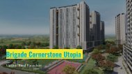 Brigade Cornerstone Utopia Eden And Serene varthur Road