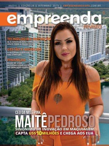 EMPREENDA REVISTA - ED. 28 - MAITÊ PEDROSO - SET/19