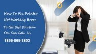 How To Fix Printer Not Working Error Call +1855 865 3803