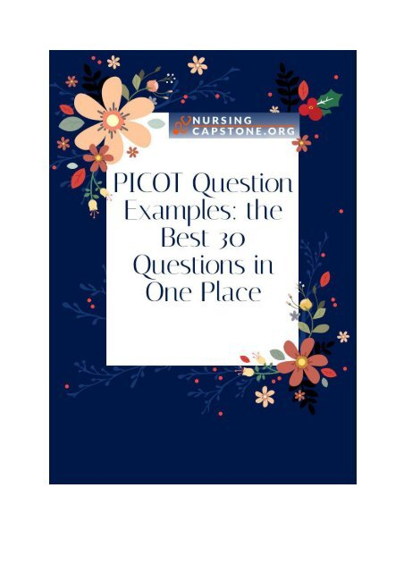 PICOT Question Examples: the Best 30 Questions in One Place