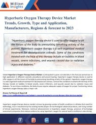 Hyperbaric Oxygen Therapy Device Market 2023: New Developments, Opportunities, Trends, Industry Players
