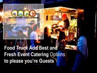 Food Truck Add Best and Fresh Event Catering Options to please you're Guests