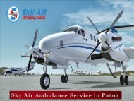 Air Ambulance in Patna with Whole Advanced Medical Treatment