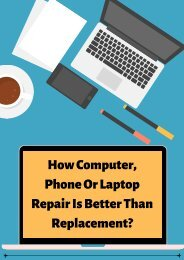 How Computer, Phone Or Laptop Repair Is Better Than Replacement?