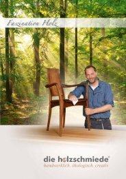 Holzschmiede  Möbel von Menschen für Menschen