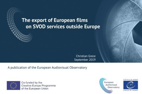 The export of European films on SVOD outside Europe by Christian Grece
