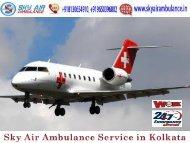 Use Air Ambulance in Kolkata with World-Class Medical System