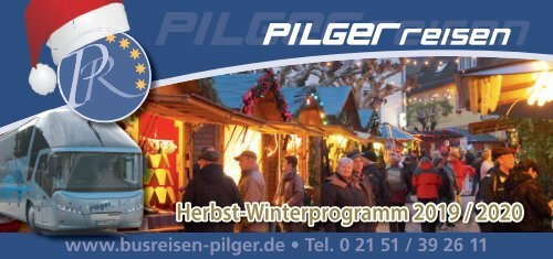 Pilger Reisen Herbst-/Winterprogramm 2019/2020