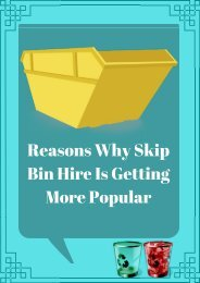 Reasons Why Skip Bin Hire Is Getting More Popular