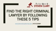 Find the Right Criminal Lawyer by Following These 5 Tips
