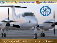 Select Reliable Air Ambulance in Ranchi with Full Health Support