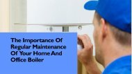 The Importance Of Regular Maintenance Of  Your Home
