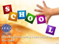 Some Steps to Selecting a Best School for Your Child - JPGS
