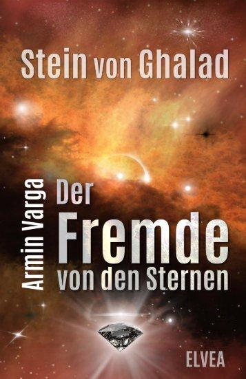 Stein von Ghalad (1) Der Fremde von den Sternen (Blick ins Buch)