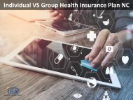 Individual VS Group Health Insurance Plan NC by IBA
