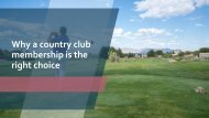 Why a country club membership is the right choice