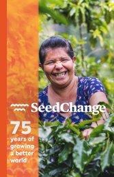 SeedChange -75 years of growing a better world