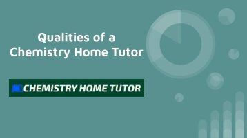 Qualities of a Chemistry Home Tutor