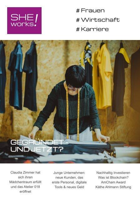 Gegründet - und jetzt? – Das SHE works! Magazin im Oktober 2019