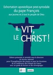 Il vit, le Christ (Christus vivit). Édition présentée et annotée sous la direction du SNEJV