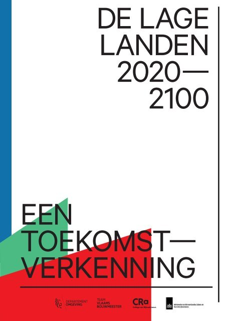 De Lage Landen 2020-2100 Een Toekomst-Verkenning